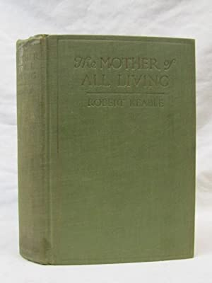 The Mother of All Living: Keable, Robert
