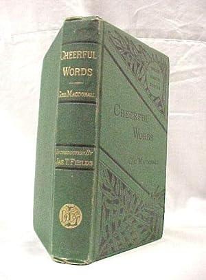 Cheerful Words: MacDonald, George