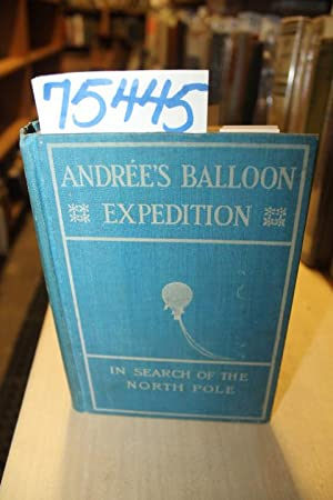 Andree's Balloon Expedition in search of the North Pole: Lachambre, Henri & Machuron, Alexis