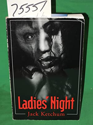 Ladies' Night Signed: Ketchum, Jack