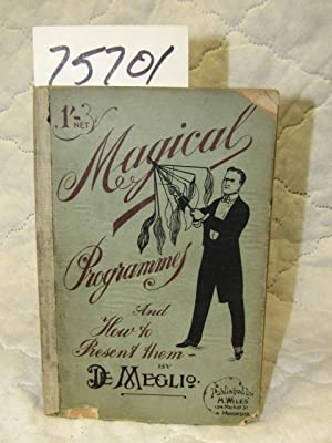 Magical Programmes and How to Present Them: De Meglio