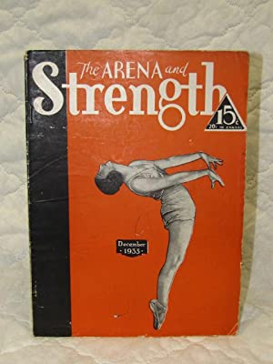 The Arena and Strength December 1933: The Arena and Strength