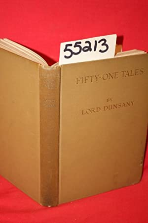 Fifty-One Tales: Dunsany, Lord