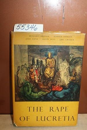 The Rape of Lucretia: Britten, Benjamin (et al)