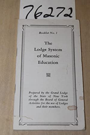 Lodge System of Masonic Education Booklet No. 1: Board of General Activities