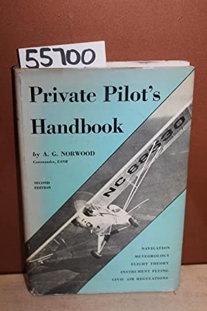 Private Pilot's Handbook: Norwood, A. G.