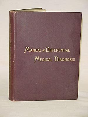Manual of Differential Medical Diagnosis: Cutler, Condict W., M.S., M. D.