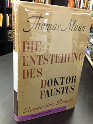 Die Entstehung Des Doktor Faustus: Mann, Thomas