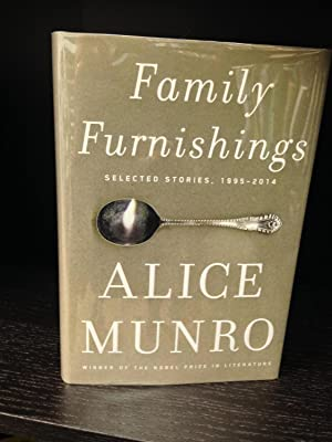 Family Furnishings Selected Stories 1995-2014: Munro, Alice
