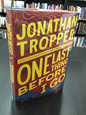 One Last Thing Before I Go: Tropper, Jonathan