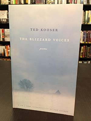 The Blizzard Voices: Kooser, Ted