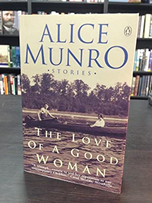 The Love of a Good Woman: Stories: Munro, Alice