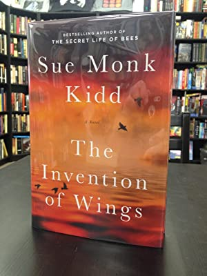 The Invention of Wings: Kidd, Sue Monk
