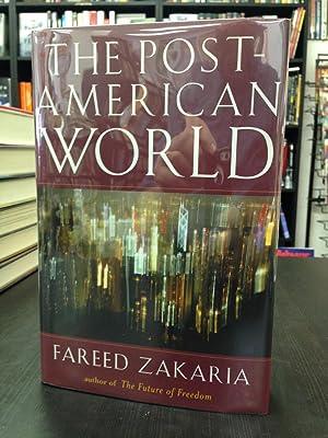 The Post-American World: Zakaria, Fareed