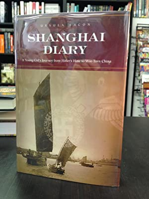 Shanghai Diary: A Young Girl's Journey from: Bacon, Ursula