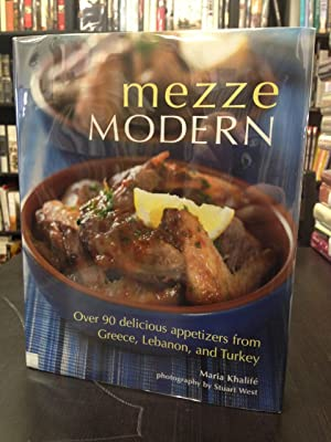 Mezze Modern: Over 90 Delicious Appetizers from: Khalife, Maria