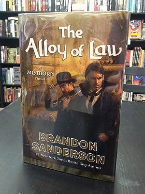 The Alloy of Law A Mistborn Novel: Sanderson, Brandon