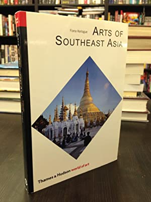 Arts of Southeast Asia: Kerlogue, Fiona