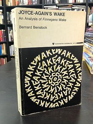 Joyce-Again's Wake: An Analysis of Finnegans Wake: Benstock, Bernard