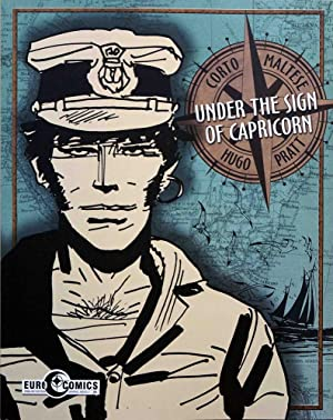 Corto Maltese: Under The Sign Of Capricorn (volume 3)
