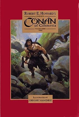 Complete Conan of Cimmeria Volume 3 (1935): Robert E Howard;