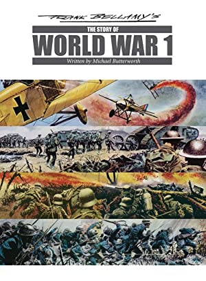 Frank Bellamy's Story of World War One (Signed) (Limited Edition)