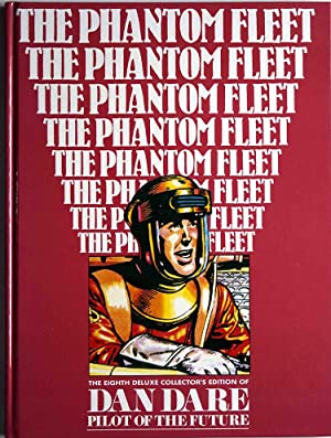 Dan Dare Pilot of the Future Volume 8 The Phantom Fleet (Deluxe Collector's Edition)