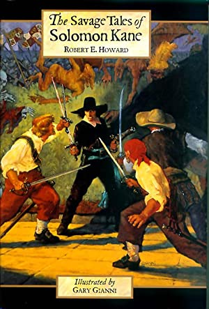 The Savage Tales of Solomon Kane (#7: Robert E Howard;