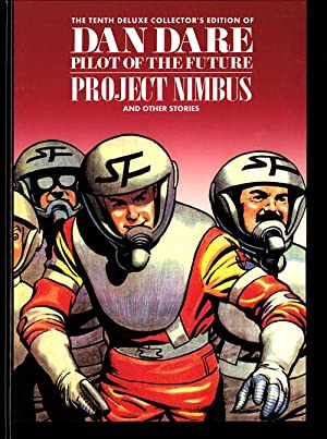 Dan Dare Pilot of the Future Volume 10 Project Nimbus & Mission of the Earthmen (Deluxe Collector...