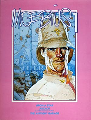 Moebius Book 1: Upon A Star; Arzach; Airtight Garage (#551 / 1500) (Signed) (Limited Edition)