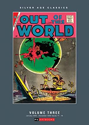Silver Age Classics Out of this World Volume Three