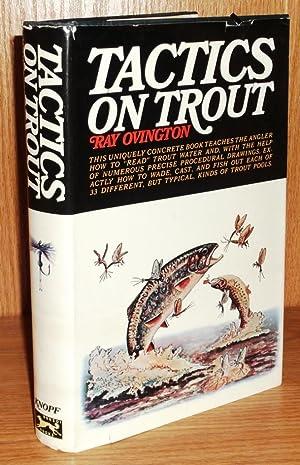 Tactics on Trout: Ovington, Ray