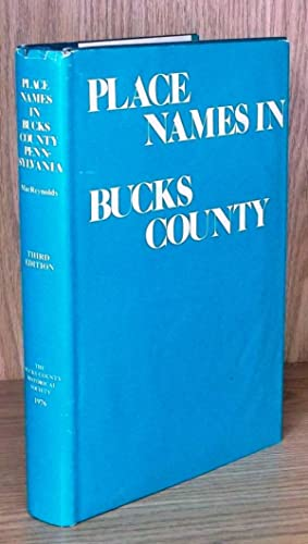 Place Names in Bucks County: Alphabetically Arranged in an Historical Narrative