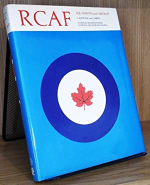 RCAF: Squadron Histories and Aircraft, 1924-1968 (Historical: Kostenuk, Samuel; Griffin,