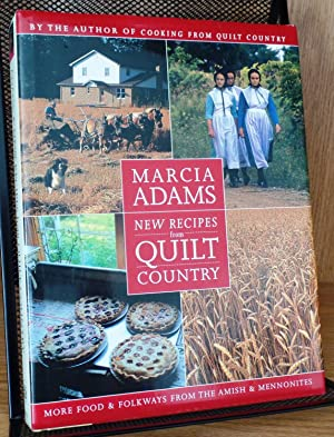 New Recipes from Quilt Country: More Food: Adams, Marcia