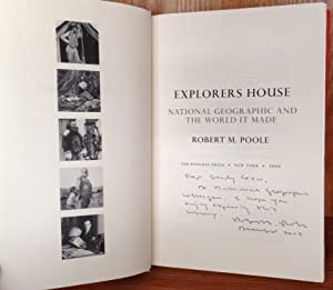 Explorers House: National Geographic and the World It Made: Poole, Robert