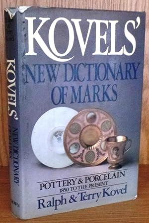 The Kovels' New Dictionary of Marks: Pottery: Kovel, Ralph; Kovel,