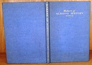 Makers of Nursing History: Portraits and Pen: Pennock, Meta Rutter