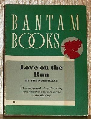 Love On the Run: MacIsaac, Fred