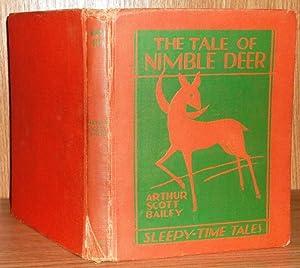 The Tale of Nimble Deer: Bailey, Arthur Scott