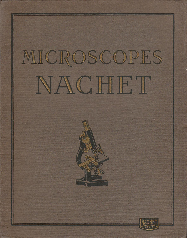 Microscopes Nachet. Catalogue B. 30 Microscopes Nachet Fine Softcover In-4 broché, 53pp. très beau catalogue de ventes de microscopes,objectifs et accessoires. 21 figures. Feuillet des tarifs de Janvier 1930, feuillet pa