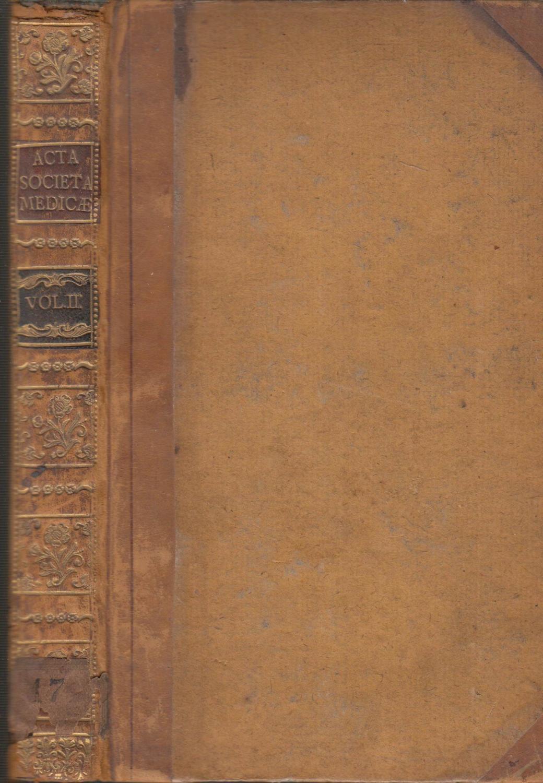 ACTA Societatis Medicae Hauniensis, Volume 2 Societatis, Medicae Havniensis