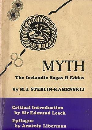 Myth : The Icelandic Sagas And Eddas.: Steblin-Kamenskij, M. I.