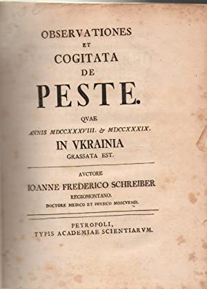 Observationes et cogitata de peste, quæ annis: Johann Friedrich Schreiber