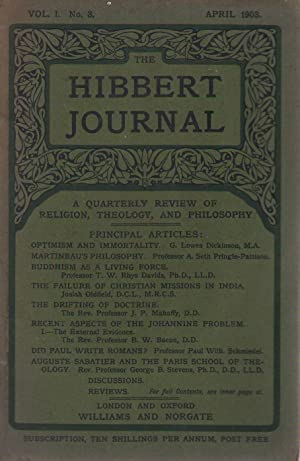THE HIBBERT JOURNAL VOL. I. No 3. April 1903. A QUARTERLY REVIEW OF RELIGION, THEOLOGY, AND PHILO...