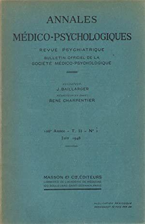 Annales Médico-Psychologiques, revue psychiatrique fondée par Jules: Collectif - W.