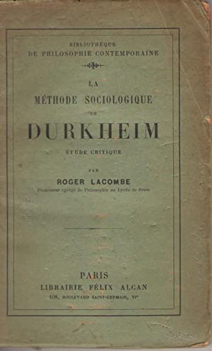 La méthode sociologique de Durkheim : étude critique COPY SIGNED TO LEVY-BRUHL