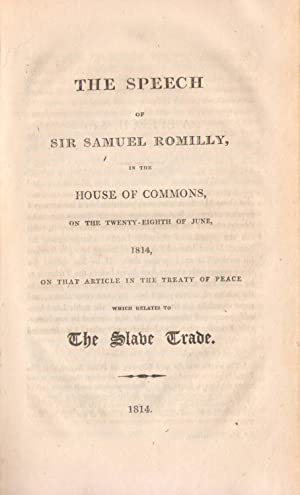 The speech of Sir Samuel Romilly, in the House of Commons, on the twenty-eighth of June, 1814, on...