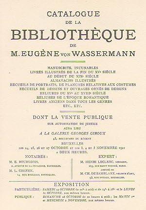 Catalogue de la bibliothèque de M. Eugène: VON WASSERMANN, EUGENE].