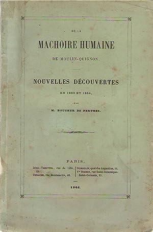 De la mâchoire humaine de Moulin-Quignon : Jacques Boucher de